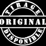 Tirage Original Disponible - PETIT.png