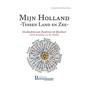 6) Mijn Holland, Tussen Land & Zee - Inhoud boek-
