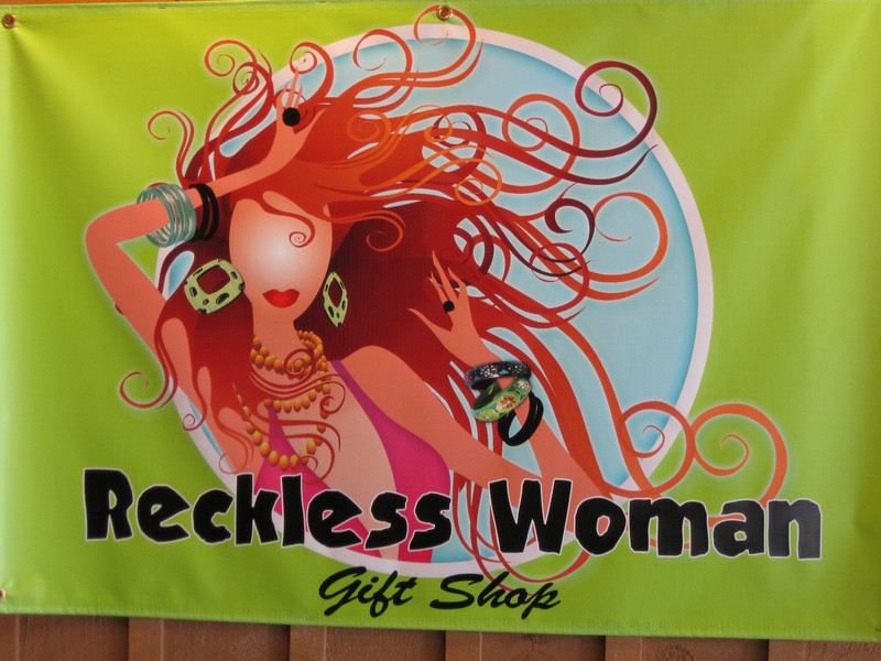 "The Jackpot Casino gift shop was renamed ""Reckless Woman""."