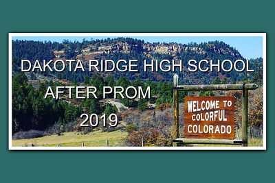 Dakota Ridge High School After Prom - April 6, 2019