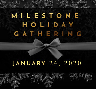 24-01-2020 ~ Milestone Holiday Gathering