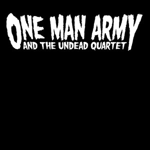ONE MAN ARMY AND THE UNDEAD QUARTET (SWE)