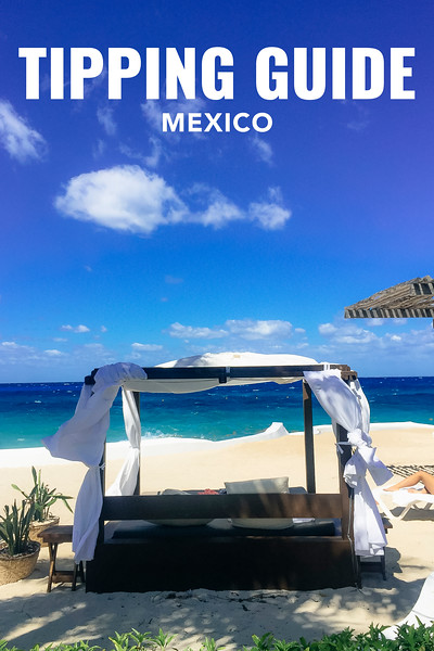 Tipping in Mexico b guide p.jpg