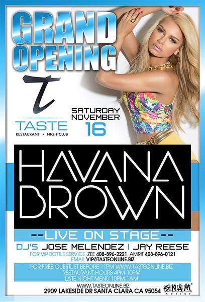 Taste Grand Opening feat. Havana Brown @ Taste Restaurant & Nightclub 11.16.13