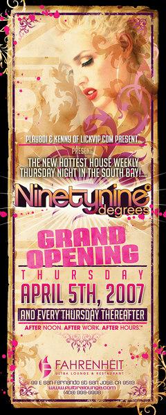 Playboi & Kenny of LICK vip Present NinetyNine Degrees Grand Openning @ Fahrenheit 4.5.07