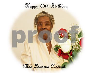 Mrs. Laverne's 80th Birthday