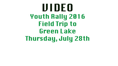 Video Thursday 2016 Youth Rally