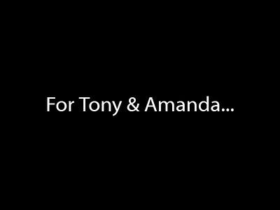 Tony & Amanda