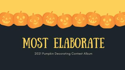 Most Elaborate Pumpkin 2021