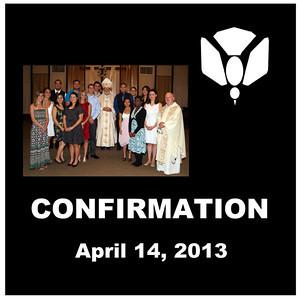 Confirmation - St. Thomas More Newman Parish April 2013