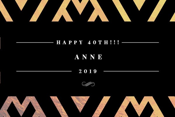 Happy 40th, Anne!!!