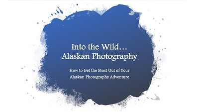 Alaska-Photo-Presentation