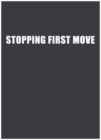 Stopping Opponents First Move