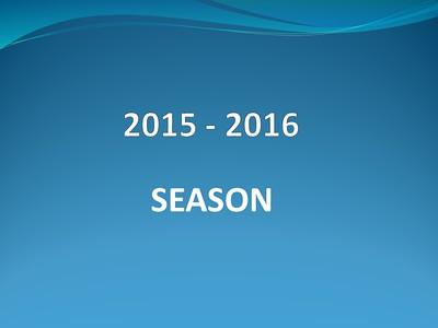 2015 - 2016 Season