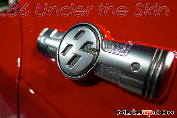 Under the skin of the Scion FR-S, Toyota 86, Toyota GT-86, or Subaru BRZ