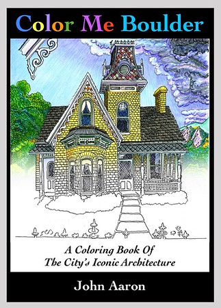 Color Me Boulder: A Coloring Book of the City's Iconic Architecture