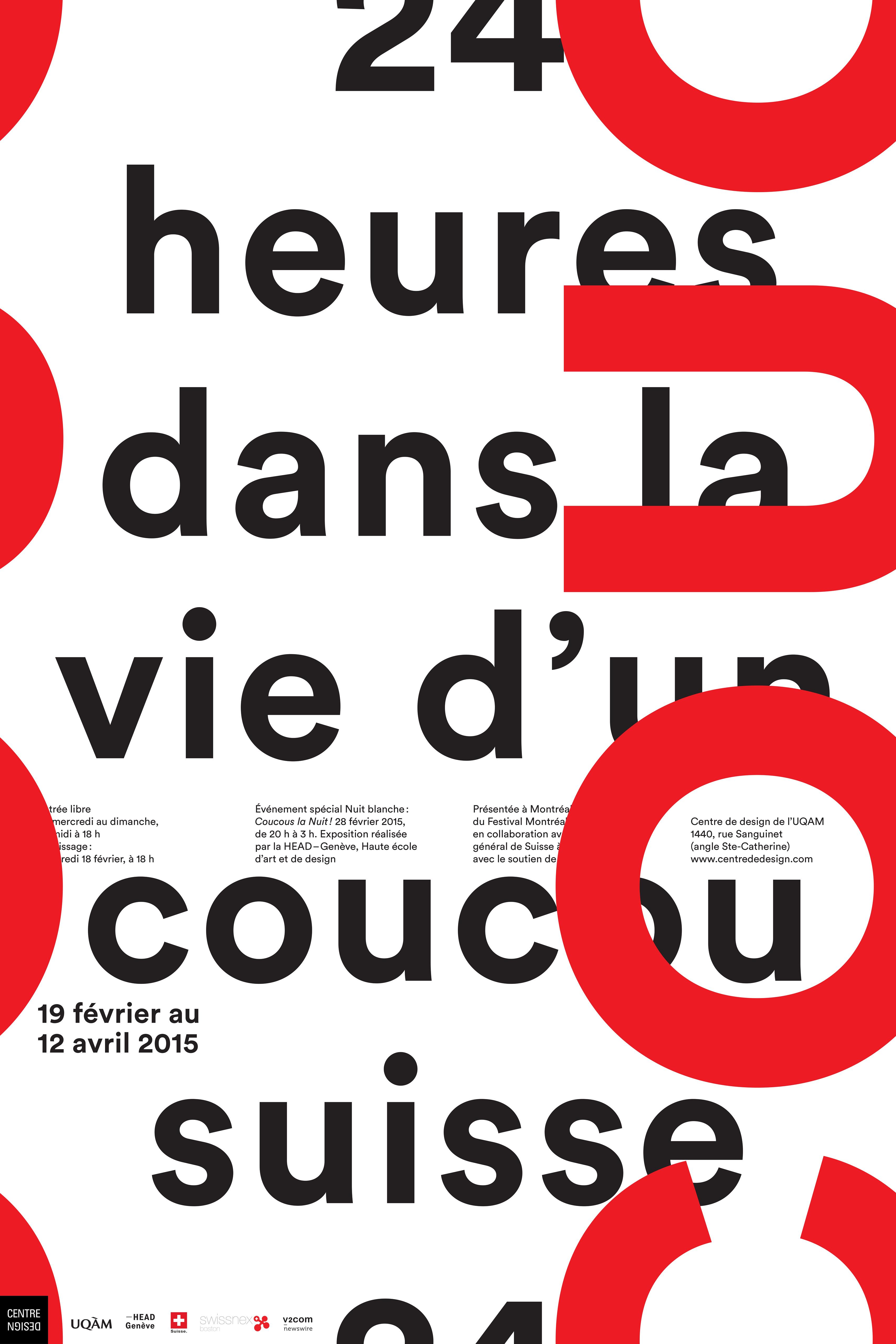 2015 - Exposition - 24h dans la vie d'un coucou suisse © Raymond Lanctôt