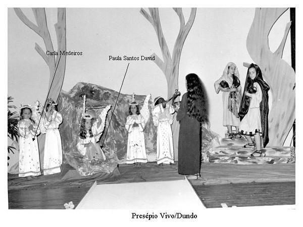 Presepio Vivo: Carla Medeiros, Isabel Soares, Paula Santos David , a Suzana, a Ana Maria Madeira Rosa ,Manuela Maldonado e a Angela Clemente