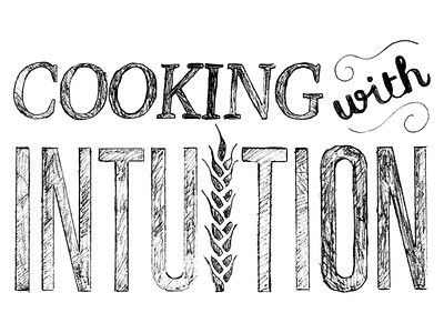 Cooking With Intuition