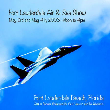 Air & Sea Show - Fort Lauderdale Beach, FL - May 3rd and 4th, 2003