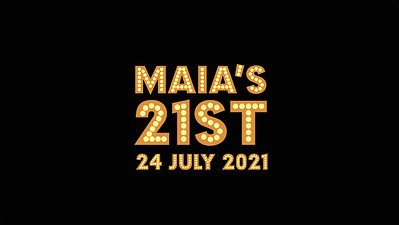 24.07 Maia's 21st