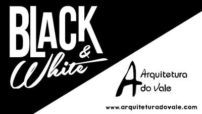 Black&White Arquitetura do Vale 09-12-15