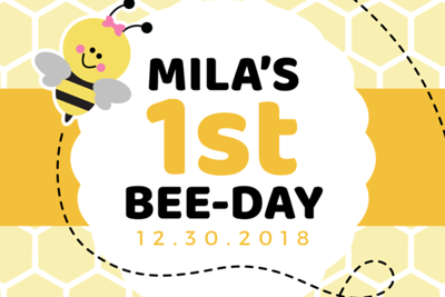 Happy Bee-day Mila 12/30/18