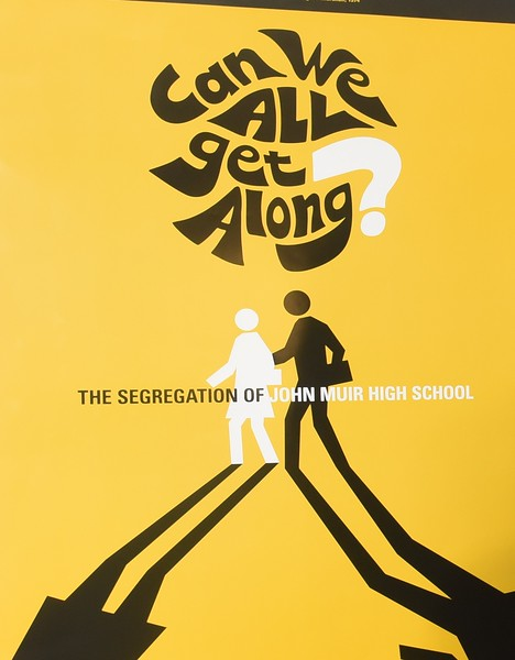 Click On Image For Free Download CAN WE ALL GET ALONG  The  Segregation Of John Muir High School