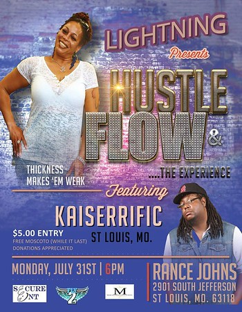 HUSTLE & FLOW....THE EXPERIENCE 7-31-17