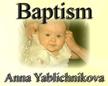 Baptism of Anna Yablichnikova