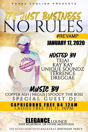 PROPA ENGLISH IT'S JUST BUSINESS NO RULES BIRTHDAY BASH 2020