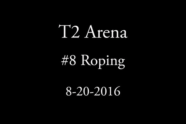 8-20-2016 #8  Roping