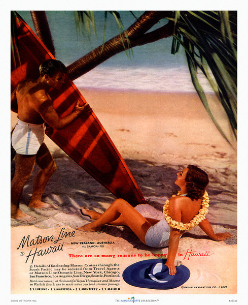 367: 'There Are So Many Reasons To Be Happy In Hawaii' Luxury liner magazine advertisement, 1937.