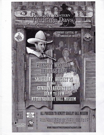 August 25th and 26th, 2012   Prescott Western Heritage Days at The Sharlot Hall.