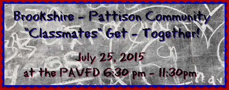 "Brookshire - Pattison Community ""Classmates"" Get - Together!"