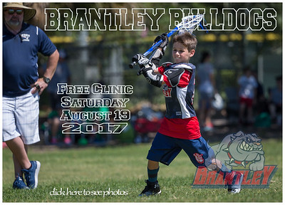 Brantley Bulldogs LAX FREE Clinic - Saturday, August 19, 2017