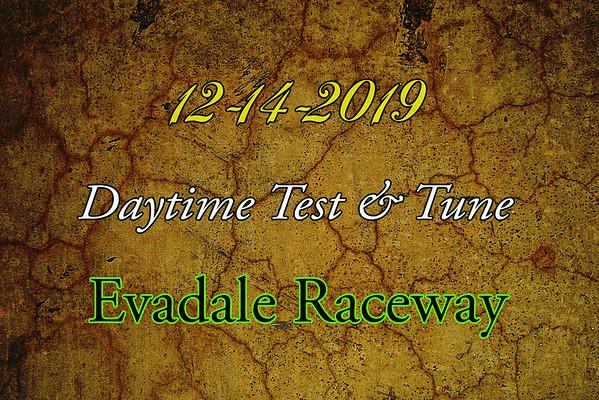 12-14-2019 Evadale Raceway 'Daytime Test & Tune'