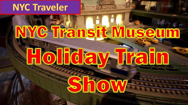NYC Transit Museum Grabnd Central Station Holiday Train Show