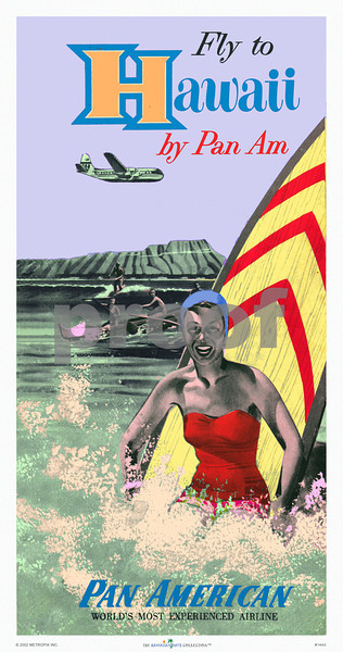 144: 'Fly To Hawaii By Pan Am.' Hawaii travel brochure cover, from ca. 1949 This attractive PanAm airline poster borrows its image from a rare brochure showing a Pan Am Stratocruiser and Diamond Head as a bathing beauty frolics in the waters of Waikiki with her longboard. (PROOF watermark will not appear on your print)