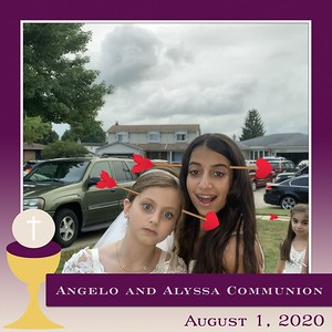 Angelo & Alyssa's Communion August 1, 2020