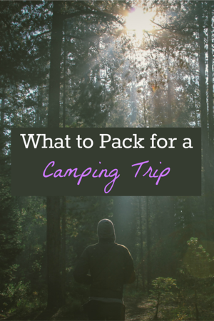 What to pack for a camping trip: Pin this post to save it for your next camping trip!