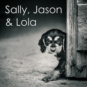 Sally, Jason & Lola