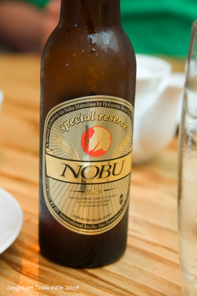 Nobu beer.  It's not too bad.  I usually drink it whenever I go to Nobu for whatever reason.  I guess I figure if he goes through the trouble of putting his name on a beer, I may as well order it.