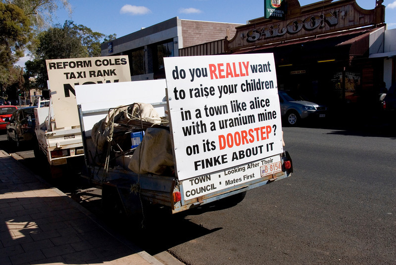 Protest Sign, Alice Springs - Northern Territory, Australia
