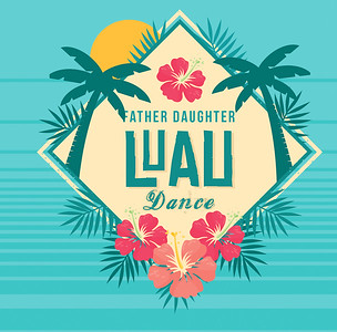 Father Daughter Luau 2020