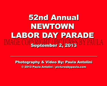 52nd Annual NEWTOWN LABOR DAY PARADE 2013 ~ Newtown CT ~ September 2, 2013