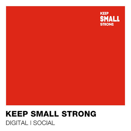 Keep Small Strong