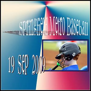 """Springfield Metro Baseball * 2009"""