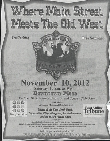 November 10, 2012   Old Mesa West Day, Downtown Mesa.  Meet and Greet.