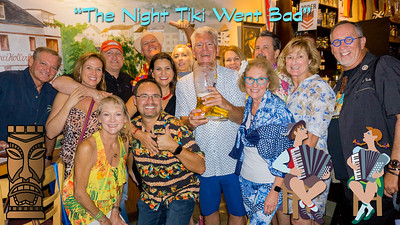 The Night Tiki Went Bad, Then Went Good!